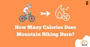 How Many Calories Does Mountain Biking Burn?