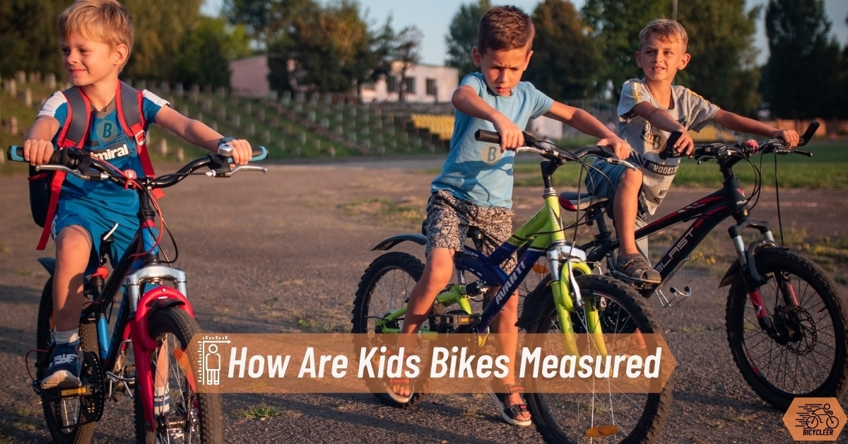 How Are Kids Bikes Measured