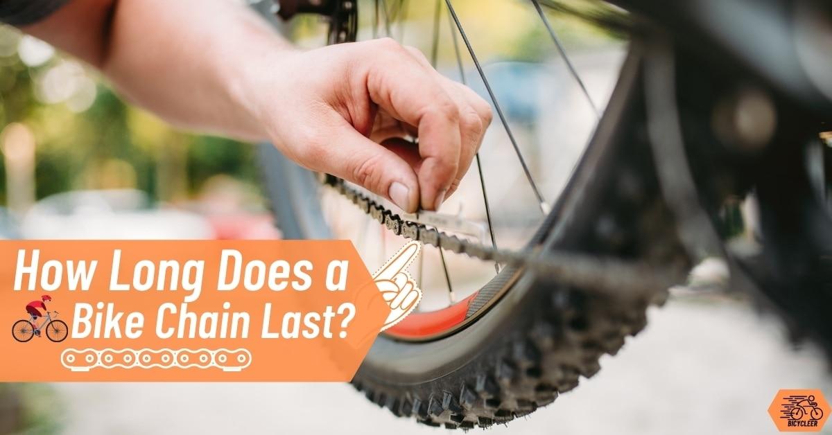 How Long Does a Bike Chain Last?