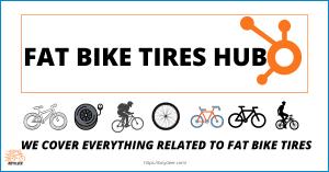Fat Bike Tires Hub: Ultimate Guide For 2021